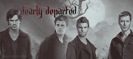 LB // Dearly Departed {JC} Vampire Diaries | Originals Ad